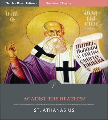 Against the Heathen eBook by St. Athanasius