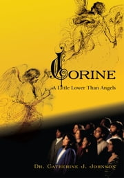 Corine - A Little Lower Than Angels ebook by Dr. Catherine J. Johnson