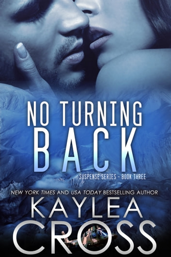 No Turning Back ebook by Kaylea Cross