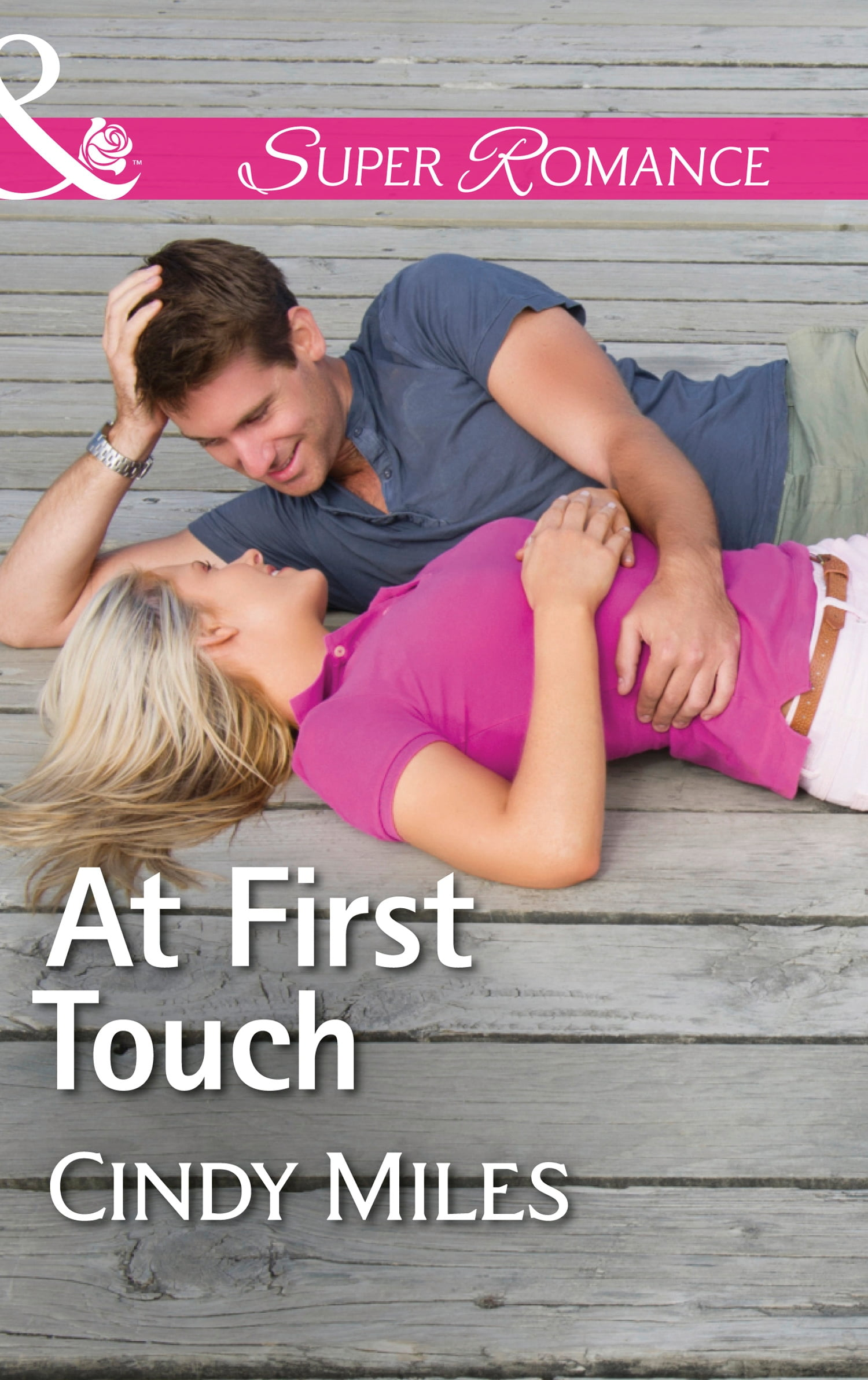 At First Touch (Mills & Boon Superromance) (The Malone Brothers, Book 2) PDF book by Cindy Miles: Description, discussion and reader ratings