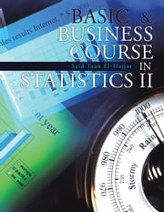 Basic & Business Course in Statistics II: BBC Stat II ebook by El-Hajjar, Said Taan