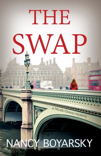 The Swap - A Nicole Graves Mystery ebook by Nancy Boyarsky