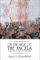 On the Side of the Angels ebook by Nancy L. Rosenblum