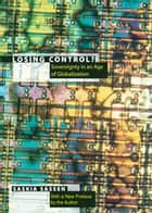 Losing Control? ebook by Saskia Sassen