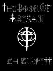 The Book of Abisan ebook by C H Clepitt