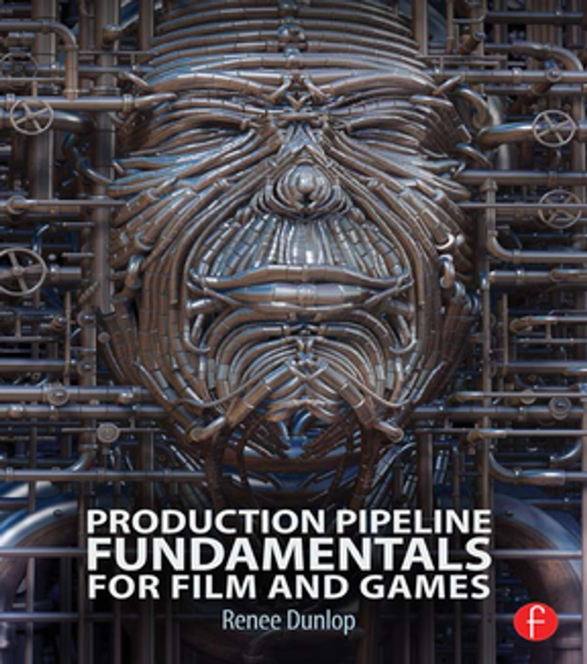 Production Pipeline Fundamentals for Film and Games eBook by Renee Dunlop -  9781317936220   Rakuten Kobo