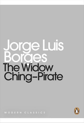 The Widow Ching--Pirate ebook by Jorge Luis Borges