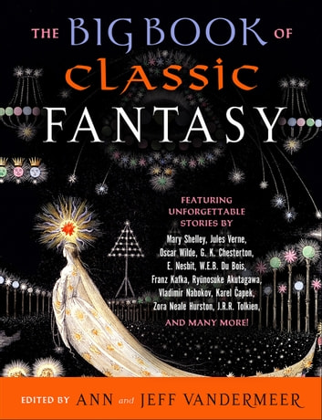 The Big Book of Classic Fantasy ebook by