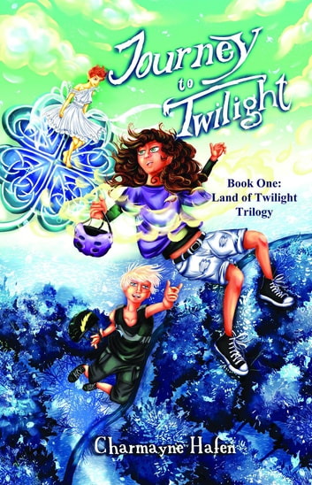 Journey to Twilight - Book One ebook by Charmayne Hafen