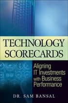 Technology Scorecards ebook by Sam Bansal