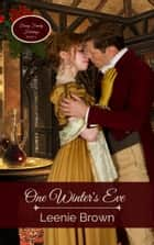 One Winter's Eve - A Pride and Prejudice Novella ebook by Leenie Brown
