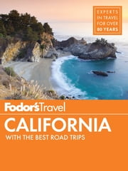 Fodor's California - with the Best Road Trips ebook by Fodor's Travel Guides