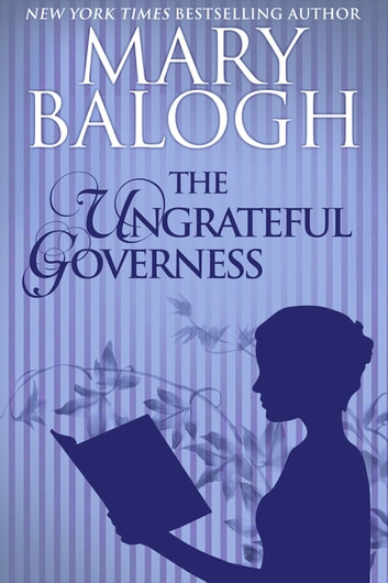 The Ungrateful Governess ebook by Mary Balogh