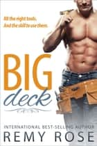 Big Deck ebook by Remy Rose