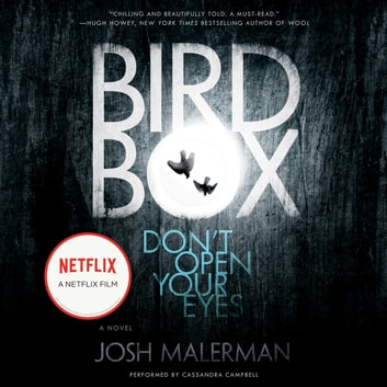Bird Box - A Novel audiobook by Josh Malerman