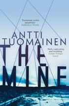 Mine ebook by Antti Tuomainen, David Hackston