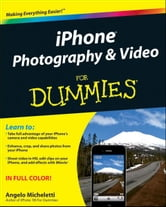 iPhone Photography and Video For Dummies ebook by Angelo Micheletti