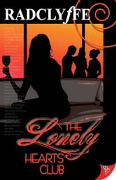 The Lonely Hearts Club ebook by Radclyffe