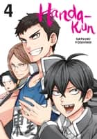Handa-kun, Vol. 4 ebook by Satsuki Yoshino