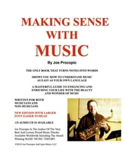 MAKING SENSE WITH MUSIC ebook by Joseph G PROCOPIO