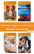 Harlequin Superromance January 2017 Box Set - An Anthology eBook by Jeannie Watt, Nan Dixon, Nadia Nichols,...