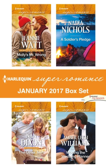 Harlequin Superromance January 2017 Box Set - Molly's Mr. Wrong\The Other Twin\A Soldier's Pledge\Wooing the Wedding Planner ebook by Jeannie Watt,Nan Dixon,Nadia Nichols,Amber Leigh Williams