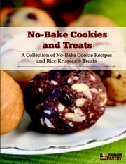 No Bake Cookies and Treats ebook by Dennis Weaver