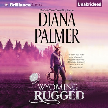 Wyoming Rugged audiobook by Diana Palmer