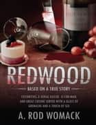 Redwood ebook by A. Rod Womack