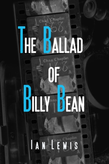 The Ballad of Billy Bean ebook by Ian Lewis