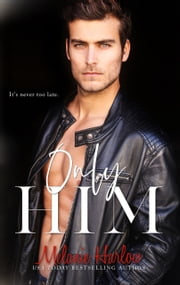 Only Him ebook by Melanie Harlow
