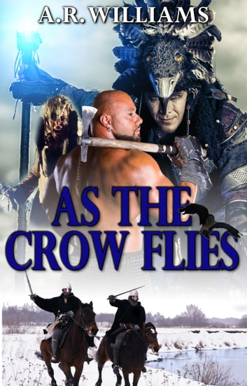 As the Crow Flies ebook by A.R. Williams