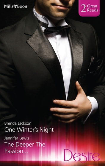 One Winter's Night/The Deeper The Passion... 電子書 by Jennifer Lewis,Brenda Jackson