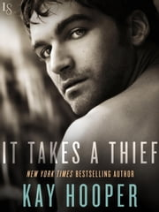 It Takes a Thief ebook by Kay Hooper