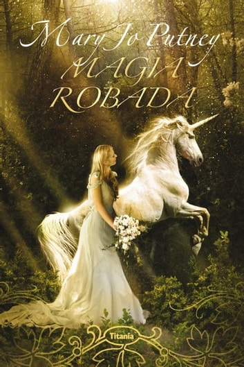 Magia robada ebook by Mary Jo Putney