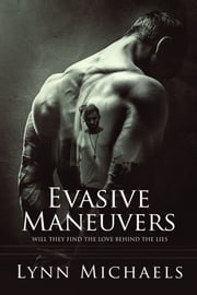 Evasive Maneuvers ebook by Lynn Michaels