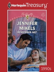 Remember Me? ebook by Jennifer Mikels