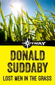 Lost Men in the Grass ebook by Donald Suddaby