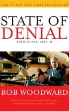 State of Denial ebook by Bob Woodward