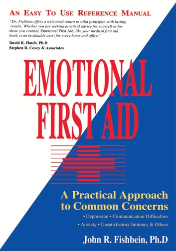 Emotional First Aid ebook by John R. Fishbein