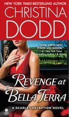 Revenge at Bella Terra ebook by Christina Dodd