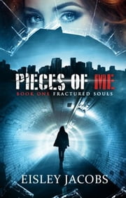 Pieces of Me ebook by Eisley Jacobs