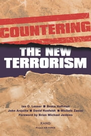 Countering the New Terrorism ebook by Ian Lesser,John Arquilla,Bruce Hoffman,David F. Ronfeldt,Michele Zanini