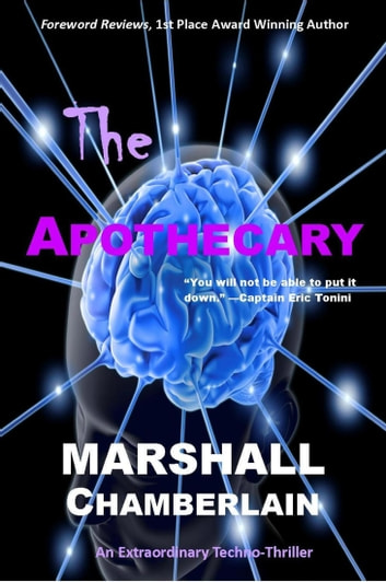 The Apothecary ebook by Marshall Chamberlain