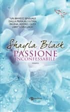 Passione inconfessabile eBook by Shayla Black