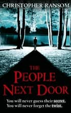 The People Next Door ebook by Christopher Ransom