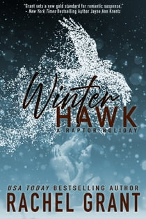 Winter Hawk - A Raptor Holiday ebook by Rachel Grant
