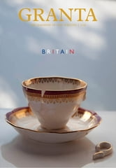 Granta 119: Britain - Britain ebook by John Freeman