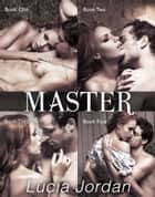 Master - Complete Series ebook by Lucia Jordan
