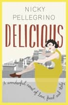 Delicious ebook by Nicky Pellegrino